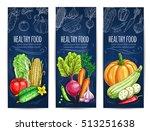 vegetables. vegetarian banners... | Shutterstock .eps vector #513251638