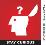 skeptic  stay curious. | Shutterstock .eps vector #513266962