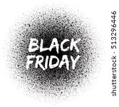 black friday. grunge vector... | Shutterstock .eps vector #513296446