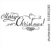 merry christmas vector... | Shutterstock .eps vector #513301282