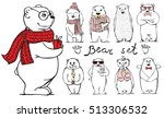 hand drawn hipster bears set.... | Shutterstock .eps vector #513306532