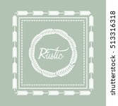 rustic decorative style icon... | Shutterstock .eps vector #513316318