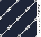 seamless nautical rope pattern. ... | Shutterstock . vector #513319036