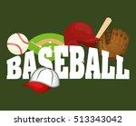 baseball sport game icon vector ... | Shutterstock .eps vector #513343042