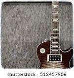 detail close up of a guitar... | Shutterstock . vector #513457906