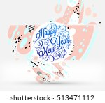christmas and new year 2017... | Shutterstock .eps vector #513471112