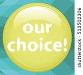 our choice text