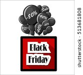 black friday concept with bunch ... | Shutterstock .eps vector #513681808