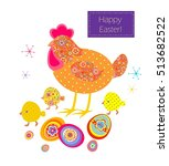 funny easter applique with hen  ... | Shutterstock .eps vector #513682522