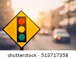 traffic light warning sign on... | Shutterstock . vector #513717358