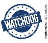 Watchdog Stamp Sign Text Word...