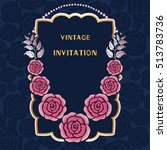 wedding card or invitation with ... | Shutterstock .eps vector #513783736