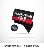 black friday sale icon design | Shutterstock .eps vector #513851932