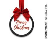 merry christmas black round... | Shutterstock .eps vector #513869446