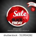 big sale   black friday ... | Shutterstock .eps vector #513904282