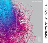 threads chaos background.... | Shutterstock .eps vector #513921016