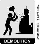 demolition | Shutterstock .eps vector #513964252