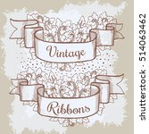 old hand drawn banner to...   Shutterstock .eps vector #514063462
