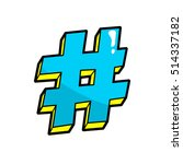 hashtag. pop art vector cool... | Shutterstock .eps vector #514337182
