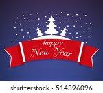 new year's poster... | Shutterstock .eps vector #514396096