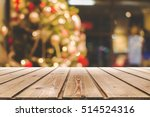 empty wooden table on a... | Shutterstock . vector #514524316