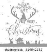 have a very merry christmas... | Shutterstock .eps vector #514542352