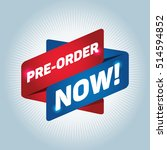pre order now  arrow tag sign. | Shutterstock .eps vector #514594852