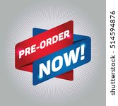 pre order now  arrow tag sign. | Shutterstock .eps vector #514594876