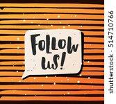 trendy lettering poster. hand... | Shutterstock .eps vector #514710766