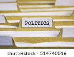 politics word on card index... | Shutterstock . vector #514740016