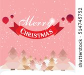 christmas card with christmas... | Shutterstock .eps vector #514745752