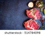 Raw Juicy Ribeye Steaks With...