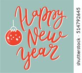 happy new year poster with hand ... | Shutterstock .eps vector #514792645