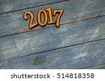 happy new year 2017. new year...   Shutterstock . vector #514818358