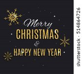 merry christmas and new year... | Shutterstock . vector #514864726