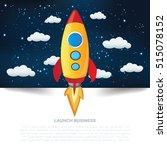launch business start up... | Shutterstock .eps vector #515078152