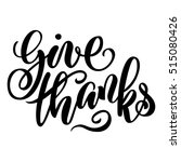 give thanks brush hand... | Shutterstock .eps vector #515080426