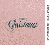 merry christmas. metallic... | Shutterstock .eps vector #515319385