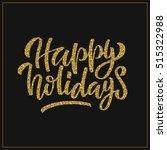 hand lettering inscription...   Shutterstock .eps vector #515322988