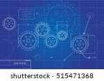 blueprint gears illustration on ... | Shutterstock .eps vector #515471368