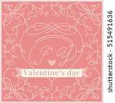 happy valentines day  borders... | Shutterstock . vector #515491636