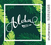 Aloha Lettering. Vector Flora...