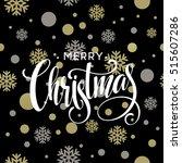 merry christmas gold glittering ... | Shutterstock .eps vector #515607286