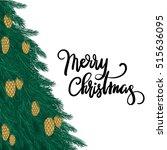merry christmas hand lettering... | Shutterstock .eps vector #515636095