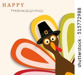 happy thanksgiving turkey | Shutterstock .eps vector #515772988