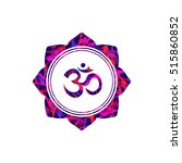 om sign in lotus flower vector. ... | Shutterstock .eps vector #515860852