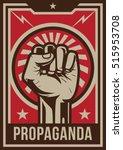 propaganda poster  fist hand | Shutterstock .eps vector #515953708