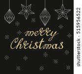 merry christmas handwritten... | Shutterstock .eps vector #515956522
