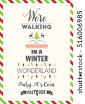 christmas quote. we're walking... | Shutterstock .eps vector #516006985