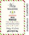christmas quote. we're walking... | Shutterstock .eps vector #516006985